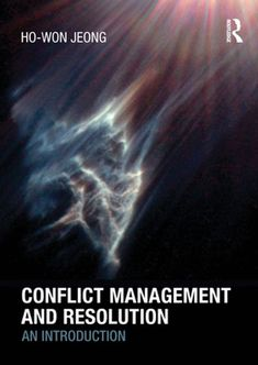 """Read """"Conflict Management and Resolution An Introduction"""" by Ho-Won Jeong available from Rakuten Kobo. Conflict Management and Resolution provides students with an overview of the main theories of conflict management and co. Elementary Counseling, Career Counseling, Elementary Schools, Education And Development, Physical Education Games, International Conflict, Knowledge Society, Peace Education, Humanitarian Law"""