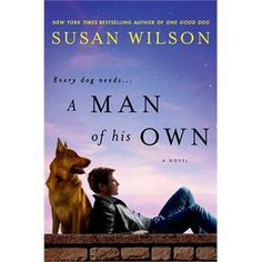 A Man of His Own by Susan Wilson Oct 2013