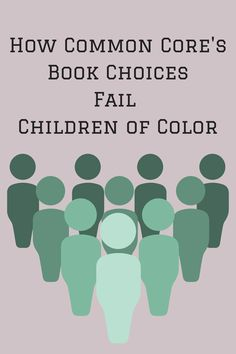 In this essay, educators Jane M. Gangi and Nancy Benfer discuss the Common Core's book choices, why they fall short when it comes to children of color, and how to do better.