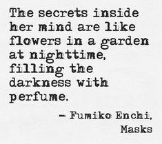 Klaprozen, geuren, roodborstjes, wolken, kameleons, schelpen, vogelveren, kleuren, vlinders, duivengekoer, dauwdruppels en zoveel geheimen....the secret world inside, my secret garden...