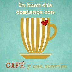 Un buen día comienza con CAFÉ y una sonrisa... #Citas #Frases @Candidman