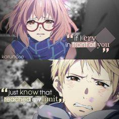 Anime: Kyoukai No Kanata - Beyond The Boundary Sad Anime Quotes, Manga Quotes, True Quotes, I Love Anime, Me Me Me Anime, Beyond The Boundary, Tamako Love Story, Kaichou Wa Maid Sama, At Least