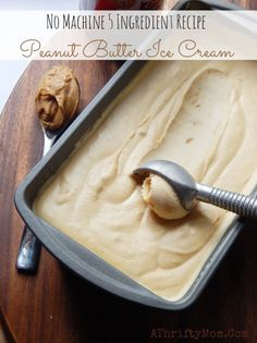 Machine 5 Ingredient Peanut Butter Ice Cream No Machine Peanut Butter Ice Cream Recipe, no turn ice cream so easy to make once you try it you will make it all the time, summer treats, easy recipeEasy street Easy Street may refer to: Ice Cream Desserts, Köstliche Desserts, Ice Cream Recipes, Frozen Desserts, Frozen Treats, Delicious Desserts, Desserts With Whipping Cream, Blueberry Cheesecake Ice Cream Recipe, Frozen Cake