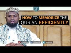 How to Memorize the Qur'an Efficiently - Okasha Kameny - YouTube