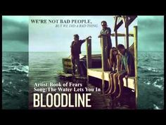 Book Of Fears - The Water Let's You In (Bloodline Theme) - YouTube
