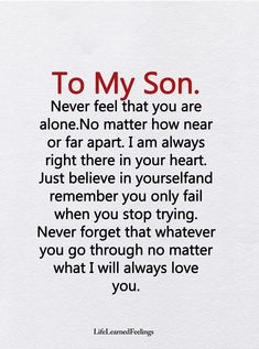 Now matter how near or far i will always love you Mother Son Quotes, Son Quotes From Mom, Mothers Love Quotes, Mommy Quotes, Quotes For Kids, Family Quotes, Quotes About Sons, Love My Children Quotes, Son Love Quotes