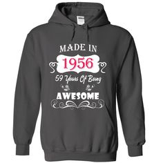 #shirts... Awesome T-shirts  Made In 1956 . (3Tshirts)  Design Description: Made In 1956 Shirt. Require other designs, please dont hesitate to contact me (tanhnaht@gmail.com)  If you do not utterly love this design, you'll SEARCH your favourite one by way of us...
