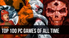 PC Gamer's Top 100 PC Games of All Time (2013)