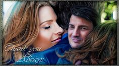Stana Katic (Beckett) and Nathan Fillion (Castle) Art by a fan - Thank You and Always