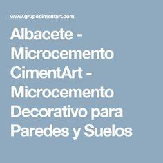 Albacete - Microcemento CimentArt - Microcemento Decorativo para Paredes y Suelos