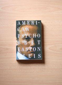 The Classics | Books | American Psycho | Bret Easton Ellis