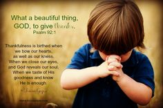 What a beautiful thing, GOD, to give thanks. Psalm 92:1 More at http://ibibleverses.christianpost.com