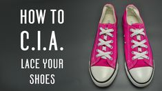 Learn how to C.I.A. lace your shoes, very simple instruction for vans, converse and other shoes. Follow these simple tutorial to customize your shoes