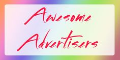 Tania Michele: Awesome Advertisers | December 2015