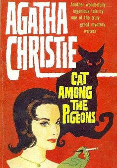 Cat Among the Pigeons by Agatha Christie .  Golden Age British crime fiction, US paperback edition.