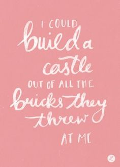 """"""" I Could Build a Castle out of all the Bricks they Threw at Me Taylor Swift 'New Romantics' November 18th """""""