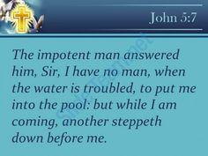 0514 john 57 i have no one to help powerpoint church sermon Slide05http://www.slideteam.net