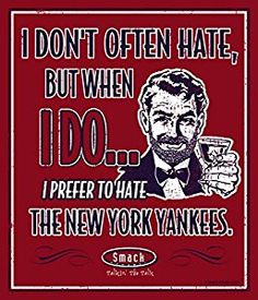 Boston Red Sox Fans. I Prefer To Hate The New York Yankees 12'' X 14'' Metal Man Cave Sign