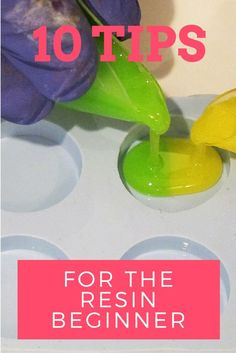 Good info!  I need to remember these.  --> 10 tips for the beginner resin crafter