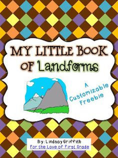 For the Love of First Grade: My Little Book of Landforms *FREEBIE*