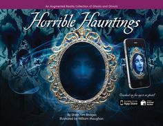 New arrival: Horrible Hauntings: An Augmented Reality Collection of Ghosts and Ghouls
