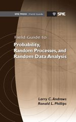 SPIE Field Guides | Field Guide to Probability, Random Processes, and Random Data Analysis