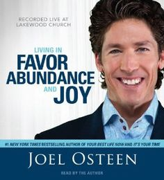 Amazon.com: Living in Favor, Abundance and Joy (9781442305069): Joel Osteen: Books Only $26.99