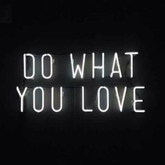 Do what you love - find more at http://www.a-bit-naughty.com