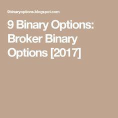 9 Binary Options: Broker Binary Options [2017]