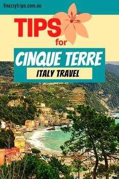 Quick Guide to Cinque Terre, SNAZZY TRIPS travel blog - If you are planning to visit Italy, you must read my Quick Guide to Cinque Terre before deciding on your itinerary. If you haven't been there, this will provide you with an overview of what to expect, see and do in this beautiful part of Italy. You will absolutely love the five resort towns that make up Cinque Terre on the gorgeous Italian Riviera. #cinqueterre #italianriviera #cinqueterreguide #cinqueterretips #snazzytrips