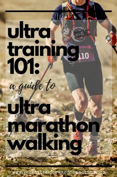 3bc22e09c6f ULTRATRAINING 101 Repeat after me  walking is not a sign of weakness in the  ultra