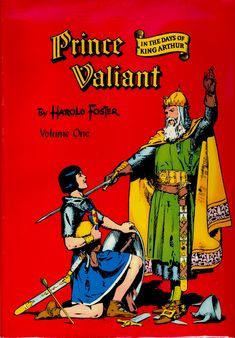 prince valiant. My first Prince Val. Literally read it 100 times or more.