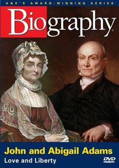 John and Abigail Adams: Love and Liberty (A&E Biography)