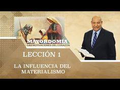 Pr. Bullon - Lección 1 - La Influencia Del Materialismo