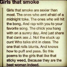dedicated to me and all the other girl  stoners out there