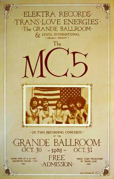Concert poster for the recording of the first MC5 album at the Grande Ballroom in Detroit 1968, Artwork by Matthew Ridowsky