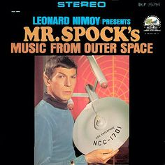 "music from 1967 | Leonard Nimoy - ""Mr Spock's Music From Outer Space"" (1967) (REUP)"