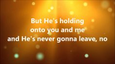 """He is With Us [Lyrics] - Love & The Outcome (+playlist)      This song is my go to when I need an """"lift up"""". Enjoy."""