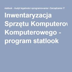 Inwentaryzacja Sprzętu Komputerowego - program statlook