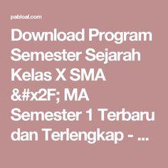 Download Program Semester Sejarah Kelas X SMA / MA Semester 1 Terbaru dan Terlengkap - Pabloal.Com