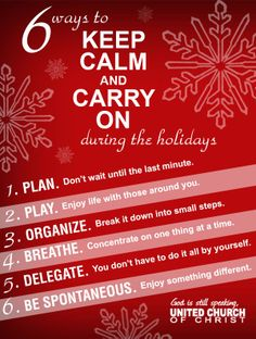 6 Ways to Keep Calm and Carry On During the Holidays.