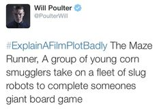 Will Poulter brilliantly sums up The Maze Runner