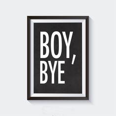 70% OFF SALE Boy, Bye Digital Download, Printable Poster, Digital Print, Gold Foil Print