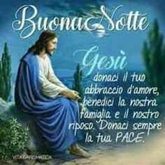 Buonanotte Gesù con Preghiera Good Night Blessings, Jesus Loves You, Good Morning, Mail Yahoo, Sacramento, Video, Letter Board, Christ, Lettering