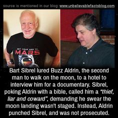 """Bart Sibrel lured Buzz Aldrin, the second man to walk on the moon, to a hotel to interview him for a documentary. Sibrel, poking Aldrin with a bible, called him a """"thief, liar and coward"""", demanding he swear the moon landing wasn't staged. Instead,..."""