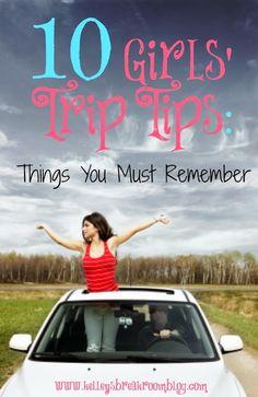 10 Girls' Trip Tips: Things You MUST Remember | Kelley's Break Room