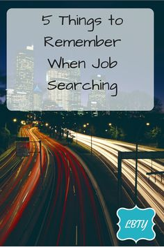 5 Things to Remember When Job Searching