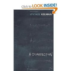 A Disaffection (Vintage Classics): Amazon.co.uk: James Kelman: Books
