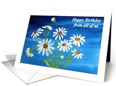 Happy Birthday From All of Us White Daisy Handpainted Card #birthday #greetingcard #daisies #whiteflowers