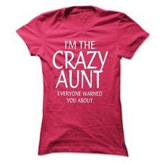 Crazy aunt T Shirts, Hoodie. Shopping Online Now ==► https://www.sunfrog.com/Faith/Crazy-aunt-Tee-Shirt-Ladies.html?41382